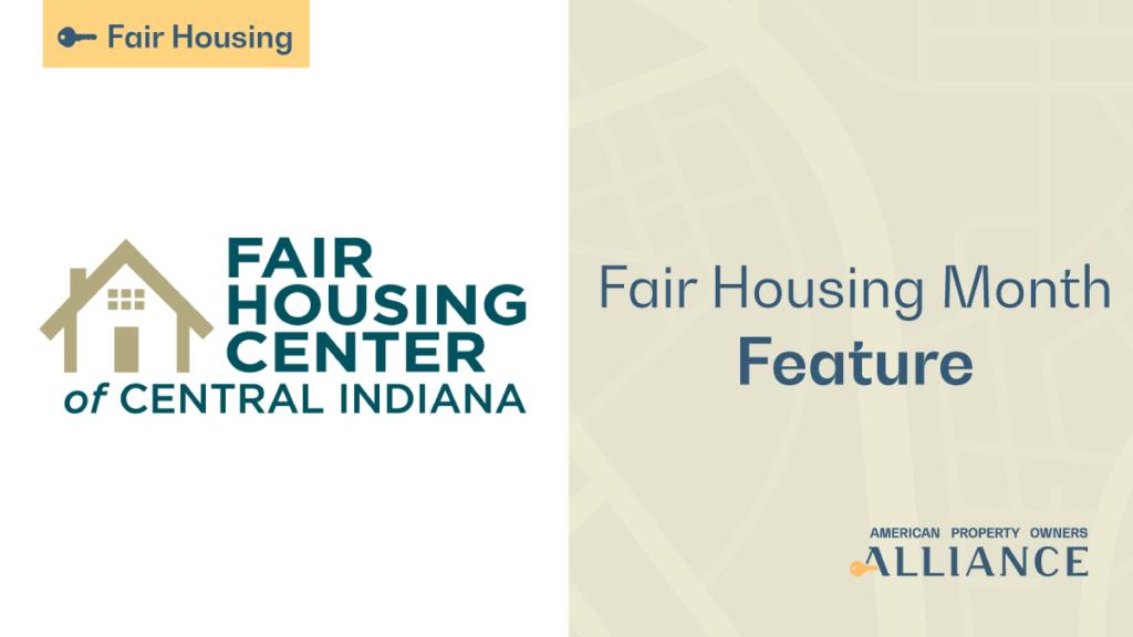 Fair Housing Month Feature: Fair Housing Center of Central Indiana