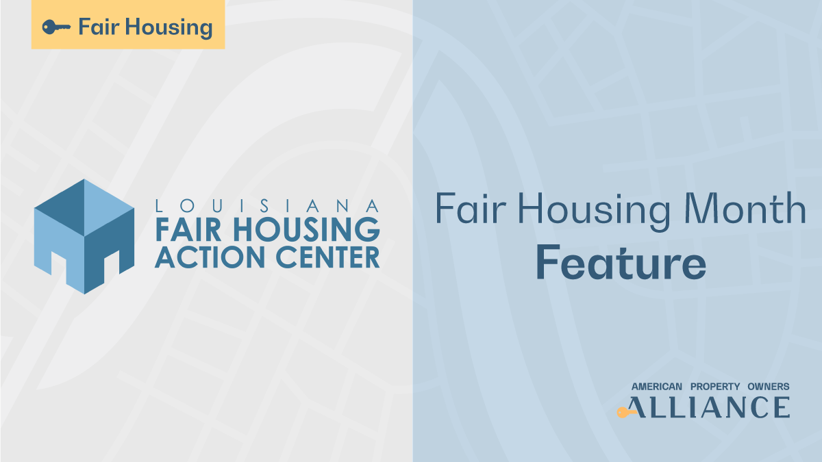 Fair Housing Month Spotlight: Louisiana Fair Housing Action Center